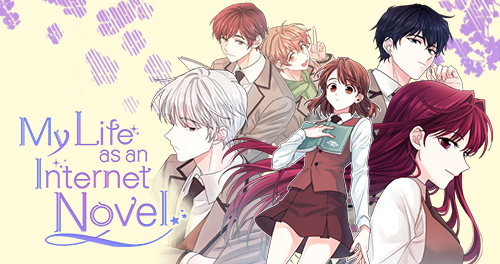 My Life as an Internet Novel - Tappytoon Comics   Official English